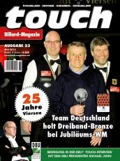 Billardmagazin Touch - Ausgabe 23 - 25 Jahre Karambol WM Viersen