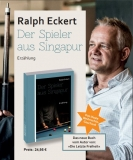 Der Spieler aus Singapur - Ralph Eckert (Roman)