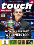 Billardmagazin Touch - Ausgabe 40 - Ronnie O´Sullivan